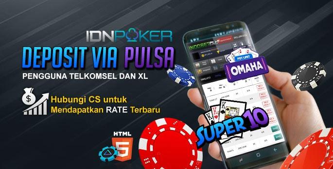 deposit pulsa, deposit poker pulsa, poker deposit via pulsa, poker deposit telkomsel, poker deposit xl, poker deposit pakai pulsa telkomsel